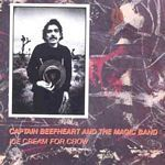 Captain Beefheart And His Magic Band Ice Cream For Crow (Music CD)
