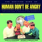 Human Dont Be Angry  Human Dont Be Angry (Music CD)