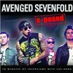 Avenged Sevenfold  XPosed (The InterviewLive Recording) (Music CD)