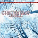 Various Artists - Christmas Chill cover