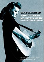 Various Artists - Ola Belle Reed and Southern Mountain Music (On the Mason-Dixon Line) cover