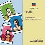 Tudors To Entertain a King  Music for Henry VIII and his Court (Music CD)