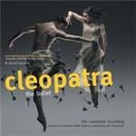Image of Northern Ballet Sinfonia - Cleopatra (The Ballet) (Music CD)