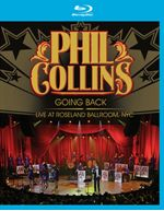 Phil Collins - Going Back – Live At The Nyc Roseland Ballroom (Blu-Ray)