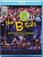 B-52s -With The Wild Crowd! - Live In Athens, Ga (Blu-Ray)