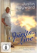 Justin Hayward - Spirits??? Live (Live at the Buckhead Theatre, Atlanta [Video]/Live Recording/+DVD) cover