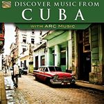 Various Artists - Discover Music From Cuba - With ARC Music (Music CD)