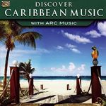 Various Artists - Discover Caribbean Music With Arc Music (Music CD)