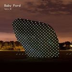 Baby Ford  Fabric 85 (Mixed by Baby Ford) (Music CD)