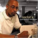 Sadat X - Experience And Education cover