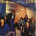 Image of 10cc - Live And Let Live (Music CD)