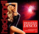 Various Artists  Hed Kandi (Twisted Disco) (Music CD)