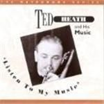 Ted Heath And His Music  Listen To My Music Vol.1