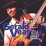 Gerald Veasley  At The Jazz Base (Music CD)