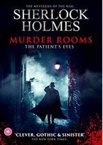 Murder Rooms – The Patient's Eyes -  The Mysteries of the real Sherlock Holmes [DVD] [2021]