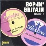 Various Artists - Bop-in\' Britain Vol.1 (The Learning Curve)