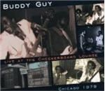 Buddy Guy  Live At The Checkerboard Lounge Chicago 1979