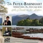 FryerBarnhart International All Star Jazz Band  Break In The Lakes A (Music CD)