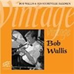 Bob Wallis & His Storyville Jazzmen  Vintage Bob Wallis (Music CD)