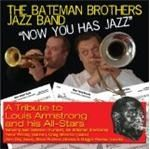 Bateman Brothers Jazz Band  Now You Has Jazz (Music CD)