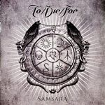 ToDieFor  Samsara (Music CD)