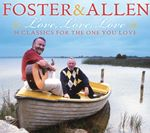 Foster & Allen  Love Love Love (Music CD)