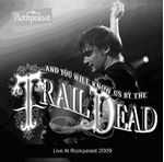 Image of ...And You Will Know Us by the Trail of Dead - Live At Rockpalast 2009 (Music CD)