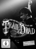 Image of ...And You Will Know Us by the Trail of Dead - Live At Rockpalast 2009 (+DVD)