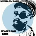 Michael Rose - WARRIOR DUB cover