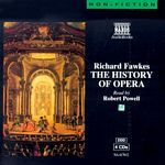 Richard Fawkes - The History Of Opera cover