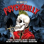 Various Artists - The Roots Of Psychobilly [Double CD] (Music CD)