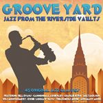 Various Artists  Groove Yard  Jazz From The Riverside Vaults (Music CD)