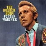 Porter Wagoner - Rubber Room: The Haunting Poetic Songs Of [US Import] cover