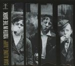 Sam Alone & the Gravediggers  Youth In the Dark (Music CD)