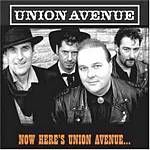 Union Avenue  Now Heres Union Avenue... (Music CD)