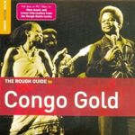 Various Artists - The Rough Guide To Congo Gold cover