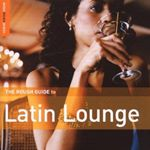 Various Artists - Rough Guide To Latin Lounge cover