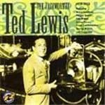 Ted Lewis  Jazzworthy Ted Lewis 19291933 The