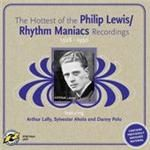 Image of Rhythm Maniacs - Philip Lewis/Rhythm Maniacs Recordings 1928-1930 (Music CD)