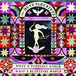 The Decemberists  What A Terrible World What A Beautiful World (Music CD)
