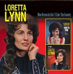 Loretta Lynn - Blue Kentucky Girl/I Like 'Em Country cover