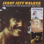 Jerry Jeff Walker - Mr. Bojangles / Five Years Gone / Bein' Free cover
