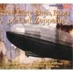 Various Artists  Early Blues Roots Of Led Zeppelin The Digipak