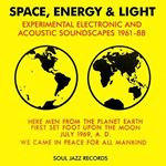 Various Artists  Space Energy & Light (Experimental Electronic and Acoustic Soundscapes 196188) (Music CD)