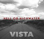 Hell Or Highwater  Vista (Music CD)