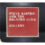 Steve Barton & The Oblivion Click  Gallery (Music CD)