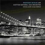 Tommy Smith & Scottish National Jazz Orchestra  Rhapsody In Blue (Live) (Music CD)
