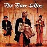 Tiger Lillies  The Tiger Lillies  2 Penny Opera (Music CD)