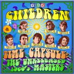 Children (The)  Time Capsule  (The Unreleased 60s Masters) (Music CD)