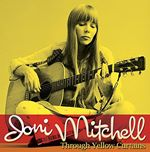 Joni Mitchell  Through Yellow Curtains (The Second Fret) (Music CD)
